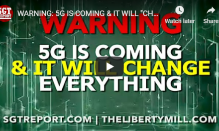 "Our Interview with SGT Report. ""Warning: 5G is Coming & It Will Change Everything"""