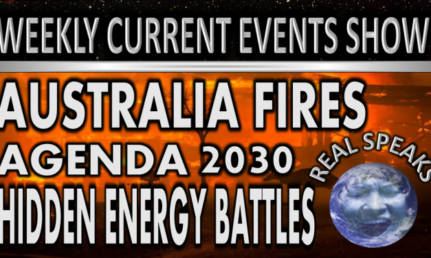 Australia Fires Elon Musk Agenda 2030 Real Speaks Current Events Show