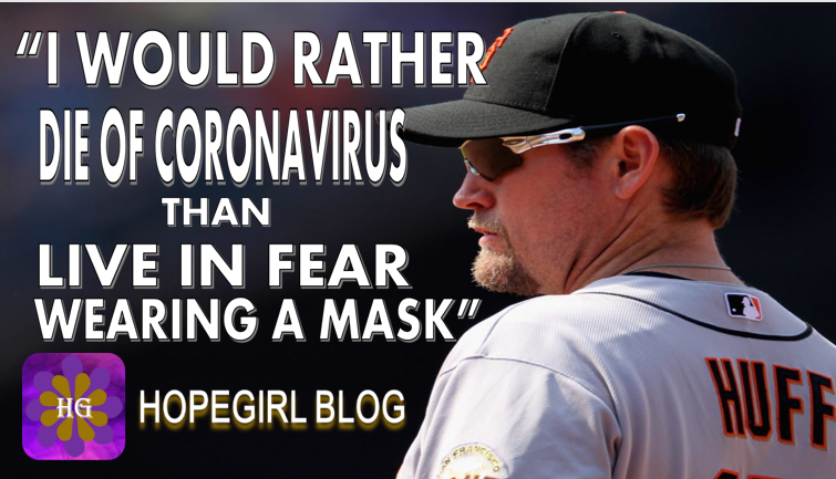 """""""I'D RATHER DIE FROM CORONAVIRUS THAN LIVE IN FEAR WEARING A MASK"""": EX-MLB PLAYER"""