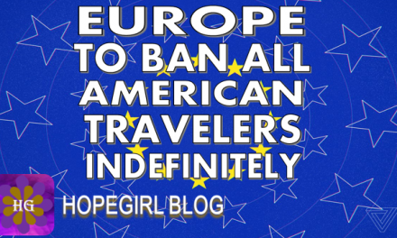 Europe Plans to Ban American Travelers Indefinitely
