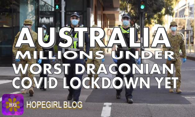 Australia. Millions Under Worst Draconian Covid Lockdown Yet.